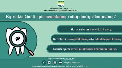 Ligonių kasos: nemokamas silantavimas – efektyvi apsauga nuo dantų ėduonies